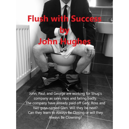 Flush with Success